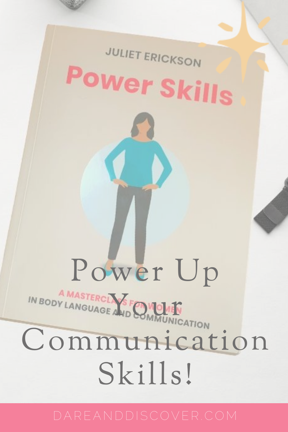Do you struggle to communicate confidently? Do you want to improve your communication skills and get your message across? Juliet Erickson's Power Skills will help you communicate with confidence, stand in your power, and get your voice heard. If you want to learn to communicate with confidence then this is the book for you! | Communication Skills | Communication Skills For Women | Communicate With Confidence | #Communication #Confidence #CommunicationSkills #BookReview