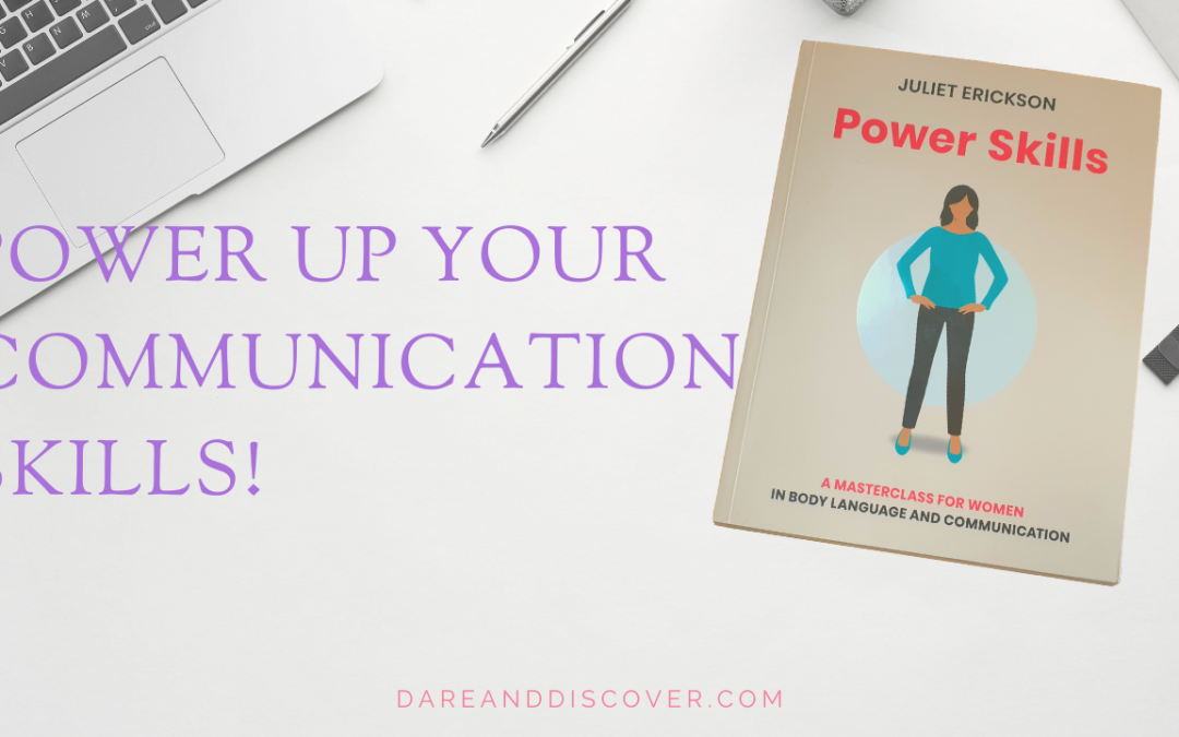Power Up Your Communication Skills!