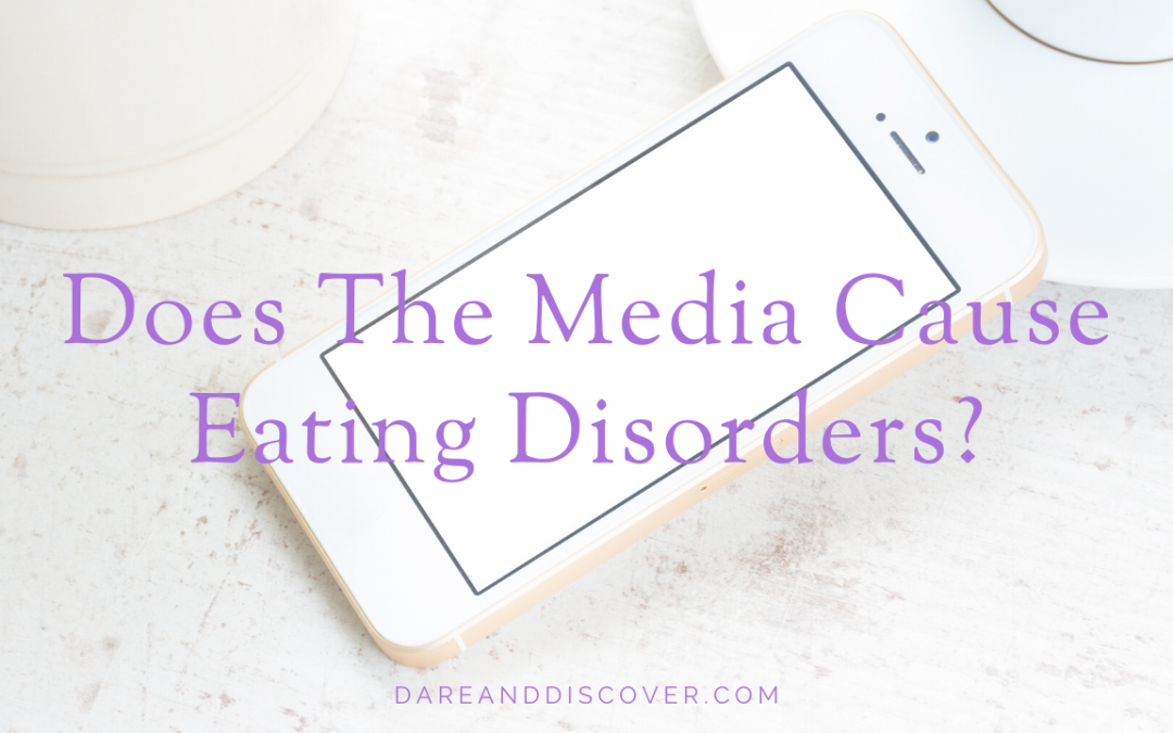 Does The Media Cause Eating Disorders?