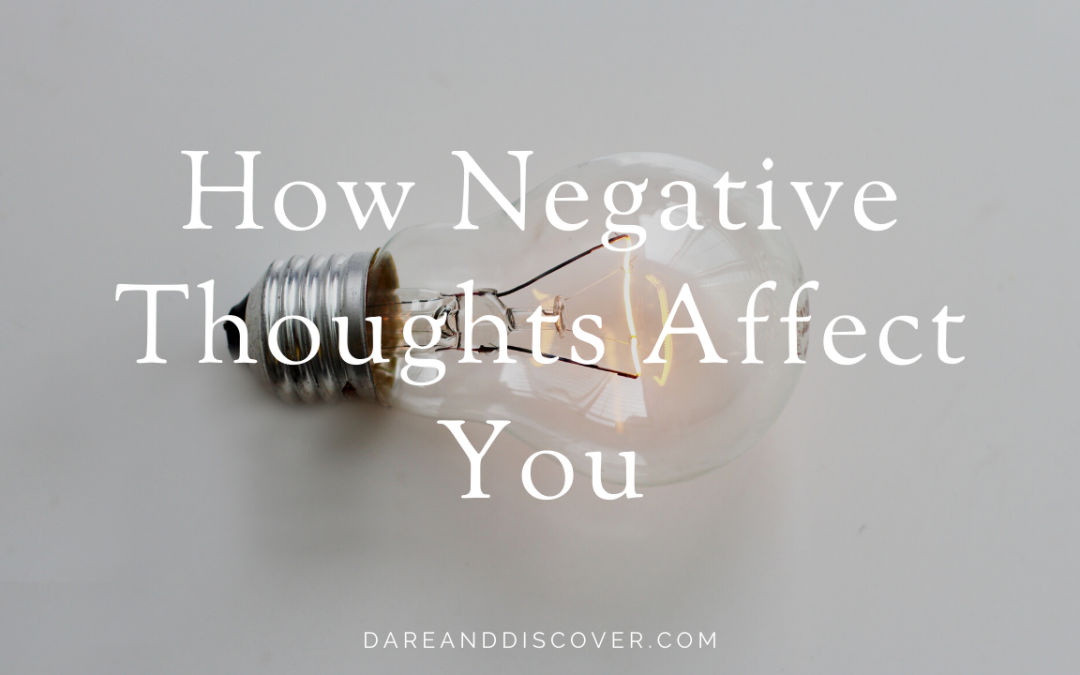 How Negative Thoughts Affect You