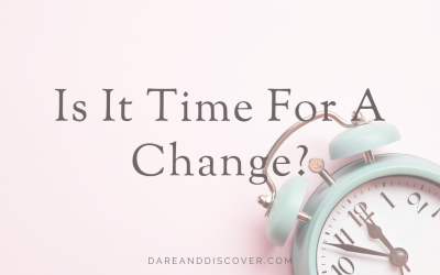 Is It Time For A Change?