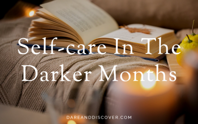 Self-Care In The Darker Months
